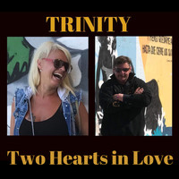 Trinity - Two Hearts in Love