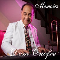 Dom Onofre - Memoirs