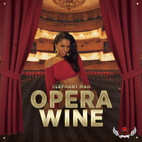 Elephant Man - Opera Wine (Explicit)