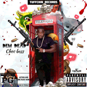 Chec Boss - Dem Dead (Explicit)