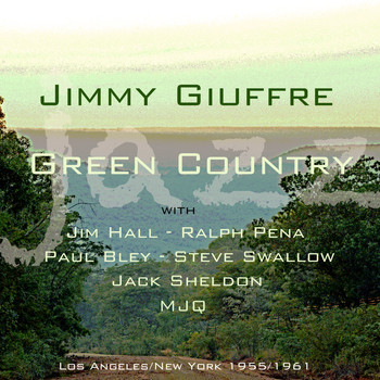 Jimmy Giuffre - Green Country
