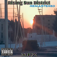 MQZ - Rising Sun District ( Remastered ) (Explicit)
