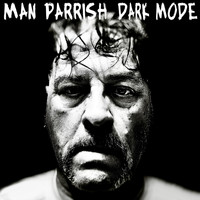 Man Parrish - Dark Mode