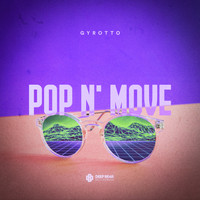 Gyrotto - Pop n' Move