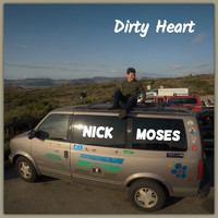 Nick Moses - Dirty Heart