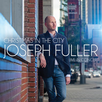 Joseph Fuller - Christmas In The City