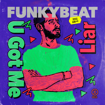 Funkybeat - U Got Me / Liar