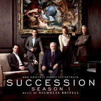 Nicholas Britell - Succession: Season 1 (HBO Original Series Soundtrack)