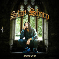 Jae Prynse - Stay Sharp (Explicit)
