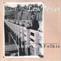 Lew Jones - American Folkie