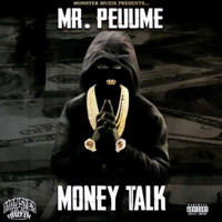 Mr.peuume - Money Talk (Explicit)