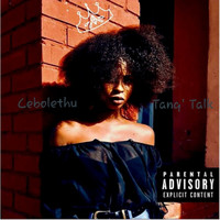 Tosch - Tanq' Talk by Cebolethu (Explicit)