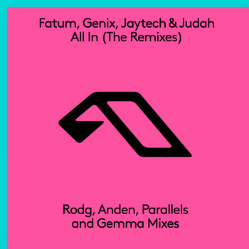 Fatum, Genix, Jaytech & Judah - All In (The Remixes)