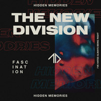 The New Division - Fascination