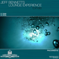Jeff Bennett's Lounge Experience - Exhale
