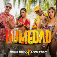 Rude Kido and Lion Fiah - Humedad