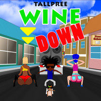 Tallpree - Wine Down