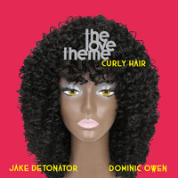 The Love Theme - Curly Hair (Remixes)