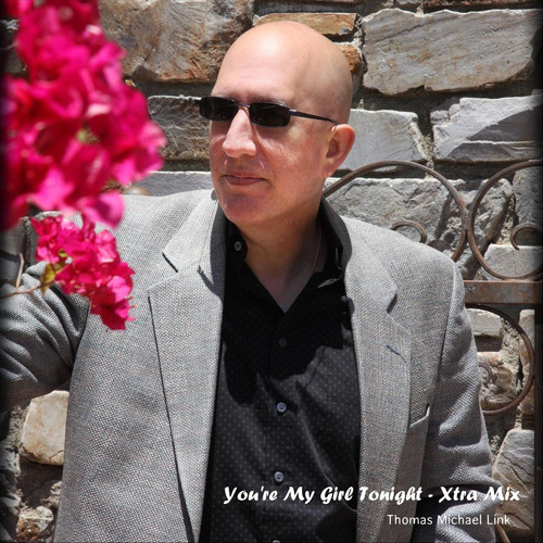 Thomas Michael Link MP3 Track You're My Girl Tonight (Xtra Mix)