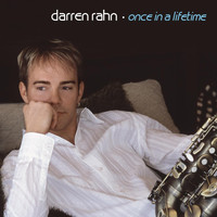 Darren Rahn - Once in a Lifetime