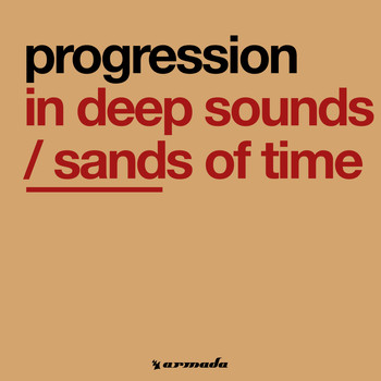 Progression - In Deep Sounds / Sands Of Time