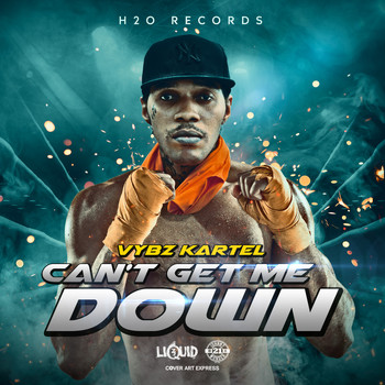 Vybz Kartel - Can't Get Me Down