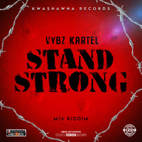 Vybz Kartel - Stand Strong