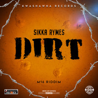 Sikka Rymes - Dirt (Explicit)