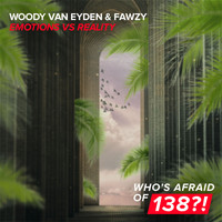 Woody van Eyden & FAWZY - Emotions vs Reality