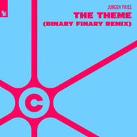 Jurgen Vries - The Theme (Binary Finary Remix)