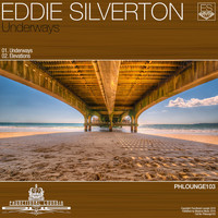 Eddie Silverton - Underways