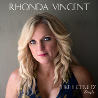 Rhonda Vincent - Like I Could
