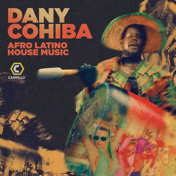 Dany Cohiba - Afro Latino House Music
