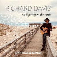 Richard Davis - Walk Gently on the Earth