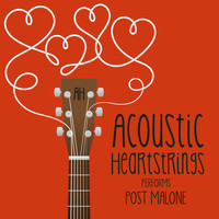 Acoustic Heartstrings - AH Performs Post Malone