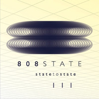 808 State - State to State 3