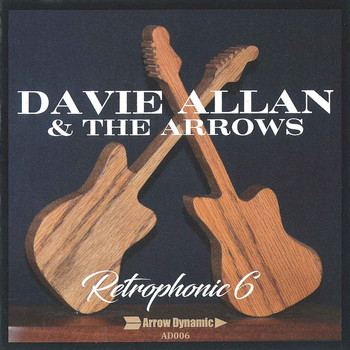 Davie Allan & The Arrows - Retrophonic 6