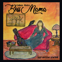 Colleen Myhre - Boss Mama