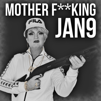 MC JAN9 - Motherf**king JAN9 (Explicit)