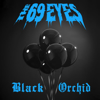 The 69 Eyes - Black Orchid