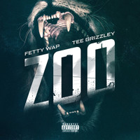Fetty Wap - Zoo (feat. Tee Grizzley) (Explicit)