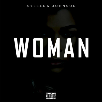 Syleena Johnson - Woman (Explicit)