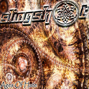 Slingshot - Ages of Hate