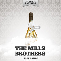 The Mills Brothers - Blue Hawaii