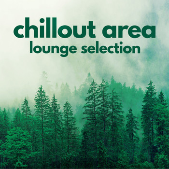 Various Artists - Chillout Area (Lounge Selection)