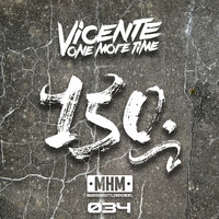 Vicente One More Time - 150