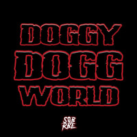 SOB X RBE - Doggy Dogg World (Explicit)