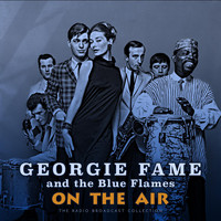 Georgie Fame & The Blue Flames - On The Air (Live)
