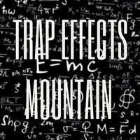 Mountain - Trap Effects
