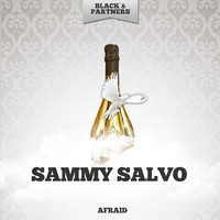 Sammy Salvo - Afraid
